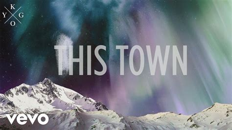 Kygo - This Town ft