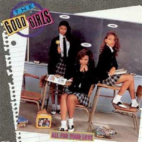 New Jack Story Vibe: The Good Girls - All for Your Love (1989)
