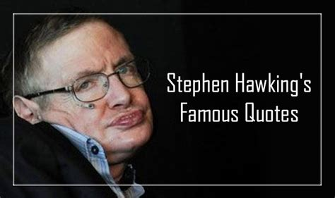 Stephen Hawking Quotes That Will Continue To Inspire Us